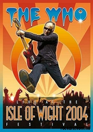 The Who - Live At The Isle Of Wight 2004 Festival DVD