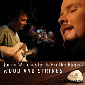 Hrutka Róbert & Jamie Winchester - Wood and Strings 2CD