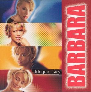Xantus Barbara - Idegen csók CD