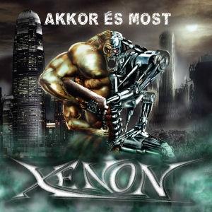 Xenon - Akkor és most CD
