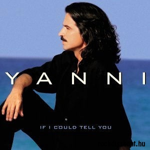 Yanni - If I Could Tell You CD