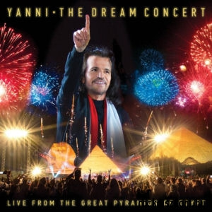 Yanni - The Dream Concert: Live from the Great Pyramids of Egypt CD+DVD