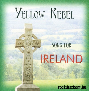 Yellow Rebel - Song for Ireland CD