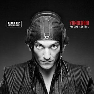 Yonderboi - Passive Control CD
