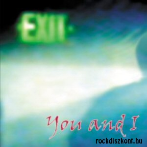 You and I - Exit CD