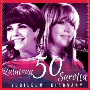 Zalatnay Sarolta - 50. Jubileumi kiadvány CD