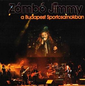 Zámbó Jimmy - A Budapest Sportcsarnokban CD