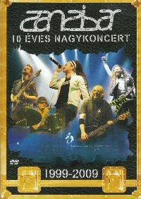 Zanzibar - 10 éves nagykoncert DVD