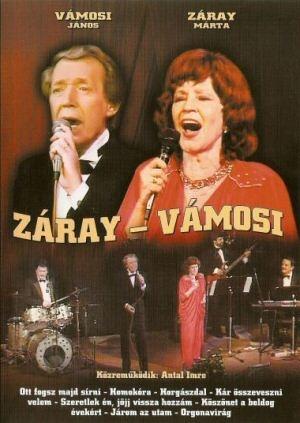 Záray Márta - Vámosi János - Záray-Vámosi (közreműködik: Antal Imre) DVD