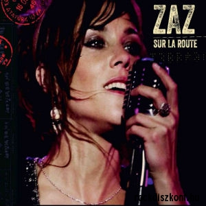 Zaz - Sur La Route CD+DVD