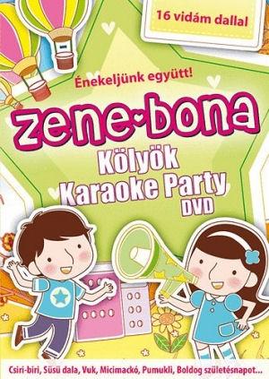 Zene-Bona Kölyök Karaoke Party - Énekeljünk együtt! 15 vidám dallal DVD
