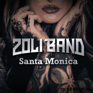Zoli Band - Santa Monica CD