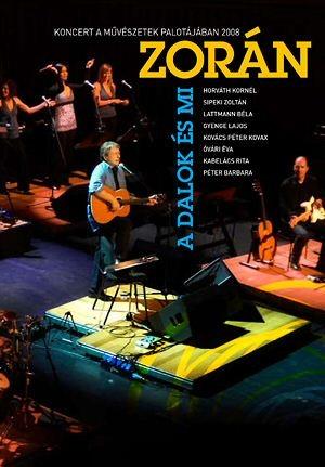 Zorán - A dalok és mi DVD
