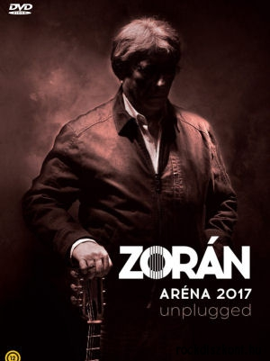 Zorán - Aréna 2017 Unplugged DVD