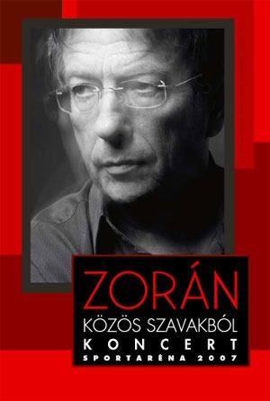 Zorán - Közös szavakból koncert - Sportaréna 2007 DVD