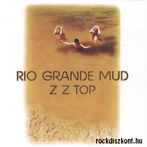 ZZ Top - Rio Grande Mud (180 gram Vinyl) LP